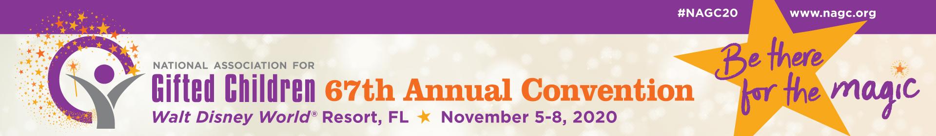 NAGC 67th Annual Convention November 5-8, 2020