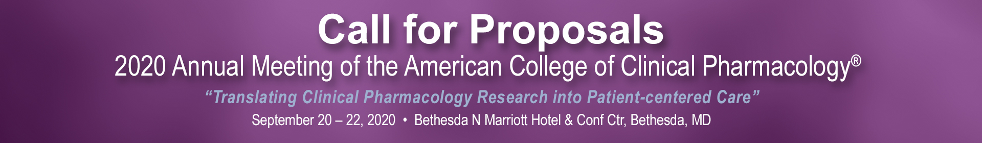2020 ACCP Annual Meeting - Proposals & Faculty Portal Event Banner