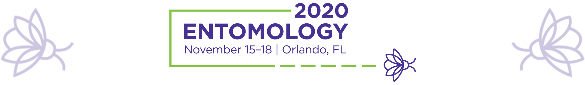 Entomology 2020 - Paper and Poster Submissions Event Banner