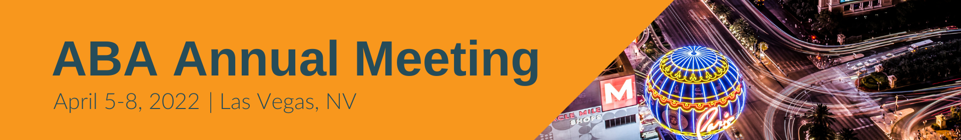 2022 ABA Annual Meeting Forum and Symposia Proposals Event Banner
