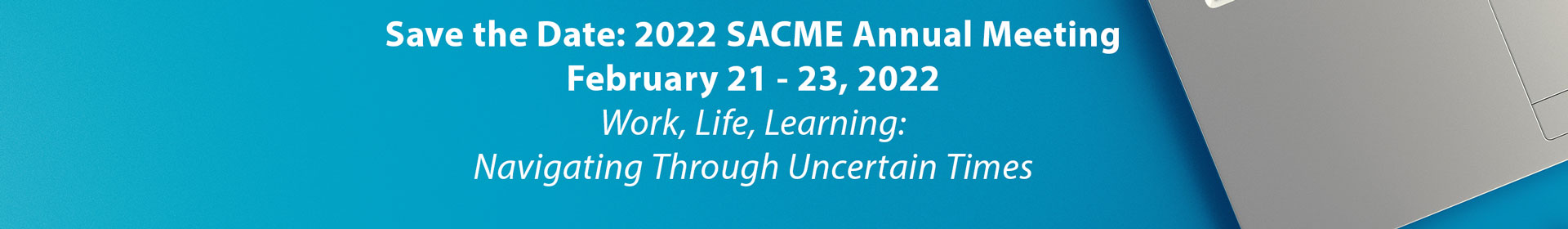 2022 SACME Annual Conference Event Banner