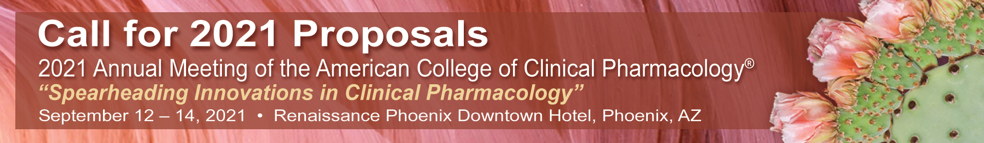 2021 Call for Proposals | American College of Clinical Pharmacology Annual Meeting | September 12 - 14, 2021