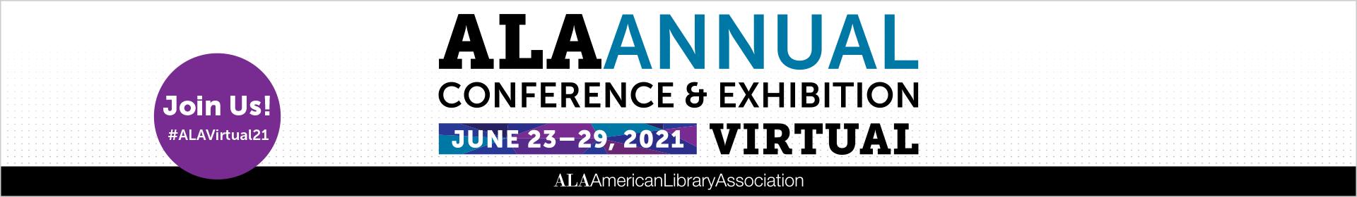 2021 ALA Annual Virtual Event Banner