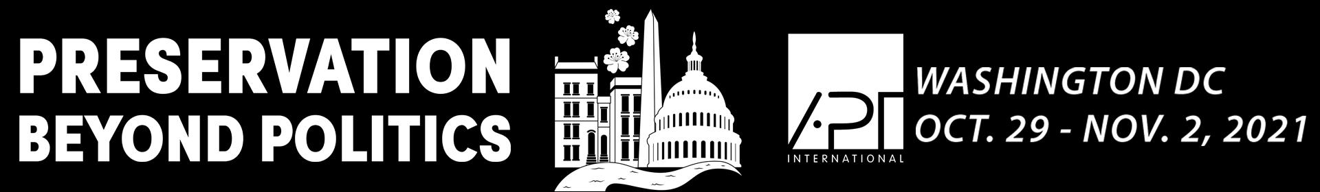 APT 2021 Conference - Preservation Beyond Politics Event Banner
