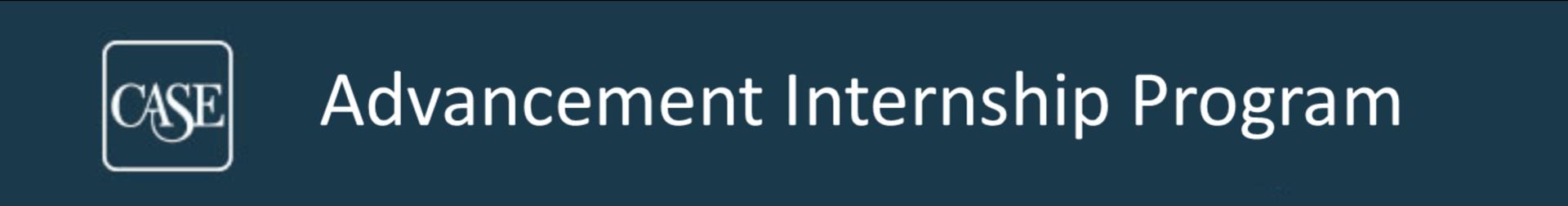 2021 CASE Advancement Internship Program Event Banner