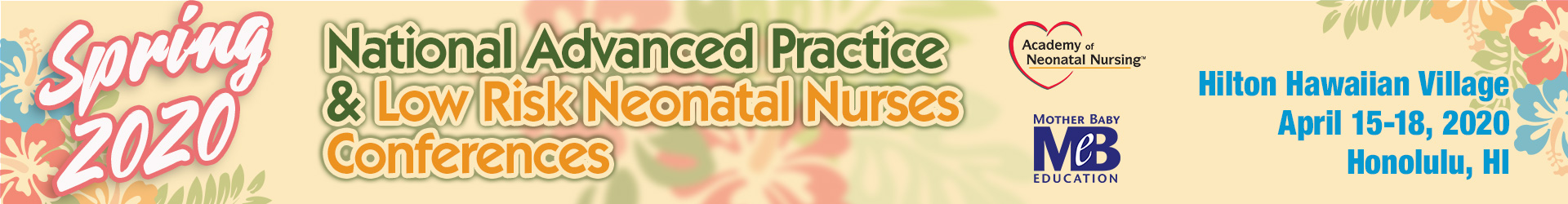 2020 Spring National Advanced Practice Neonatal Nurses Conference Event Banner