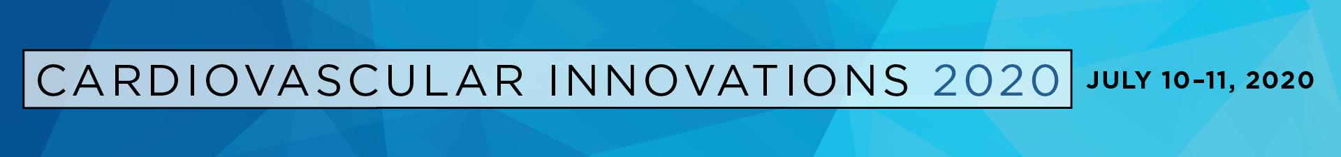 Cardiovascular Innovations 2020 Event Banner