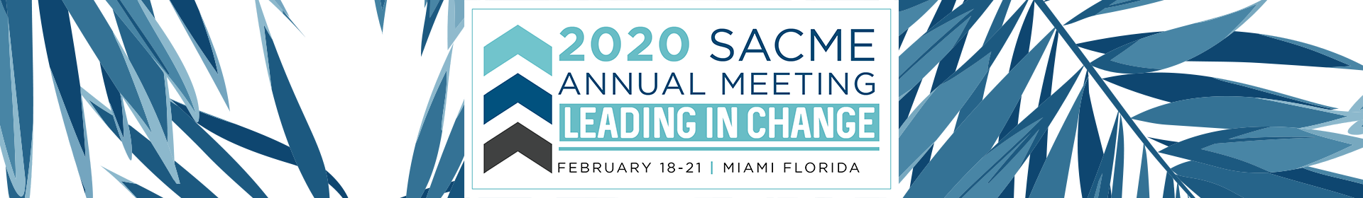 2020 SACME Annual Conference Event Banner