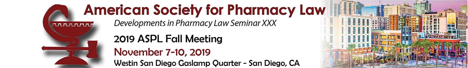 ASPL Developments in Pharmacy Law Seminar XXX Event Banner