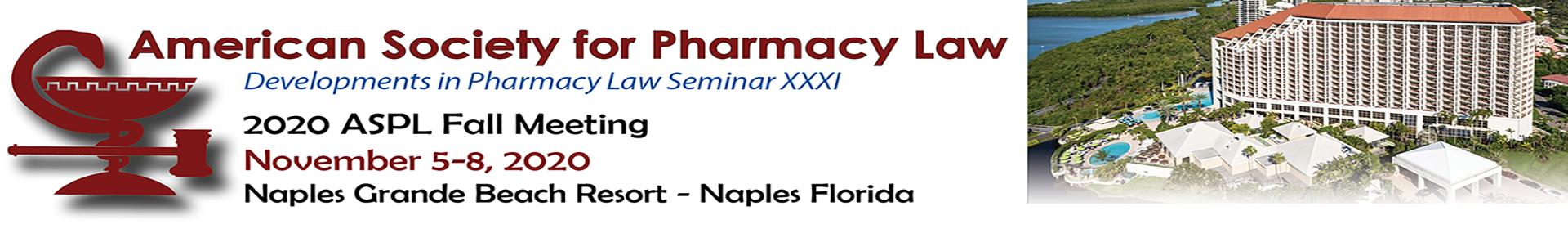 ASPL Developments in Pharmacy Law Seminar XXXI Event Banner