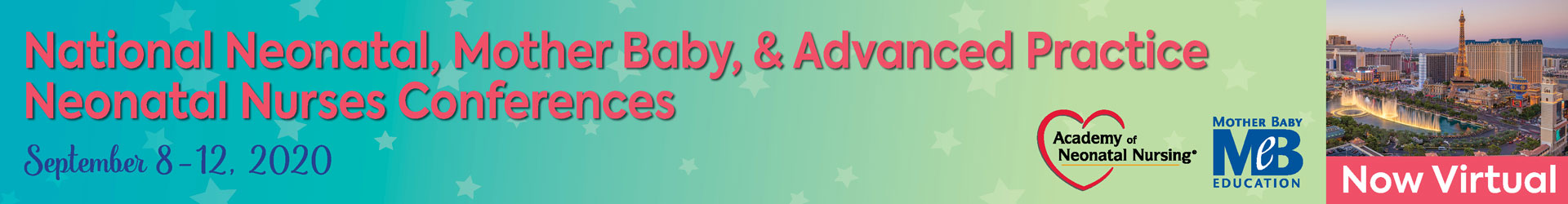 2020 National Neonatal/Advanced Practice/Mother Baby Nurses Conference Event Banner
