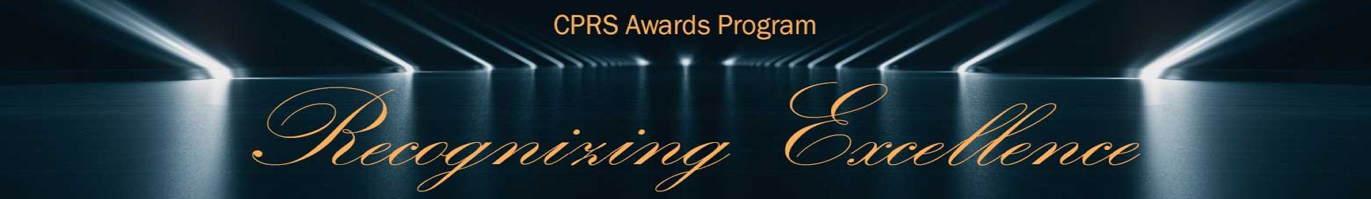CPRS Awards Program - Recognizing Excellence