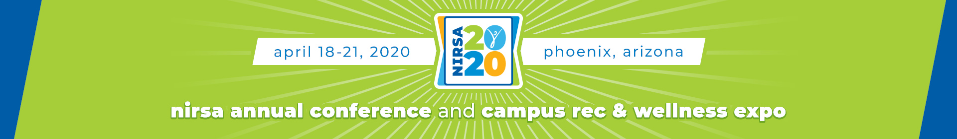 2020 NIRSA Annual Conference & Campus Rec and Wellness Expo Event Banner