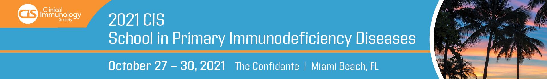 2021 School in Primary Immunodeficiency Diseases Event Banner